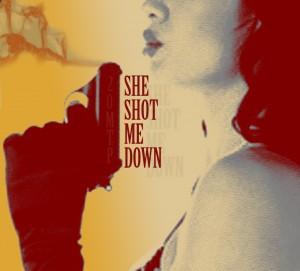 she-shot-me-down-album-cover